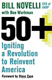 Buy 50+: Igniting a Revolution to Reinvent America from Amazon