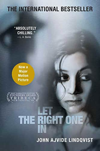 Let the Right One In: A Novel, John Ajvide Lindqvist