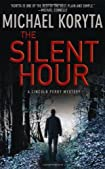 The Silent Hour by Michael Koryta