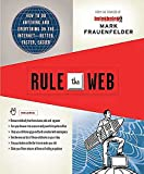 Buy Rule the Web: How to Do Anything and Everything on the Internet---Better, Faster, Easier from Amazon