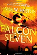 Falcon Seven by James W. Huston