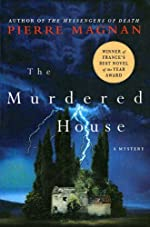 The Murdered House by Pierre Magnan