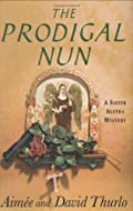 The Prodigal Nun by Aimee and David Thurlo