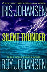 Silent Thunder by Iris Johansen and Roy Johansen