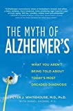 The Myth of Alzheimer's