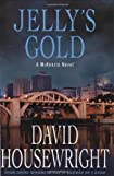 Jelly's Gold by David Housewright