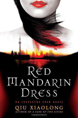 Red Mandarin Dress: An Inspector Chen Novel (Inspector Chen Novels)