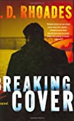 Breaking Cover by J. D. Rhoades