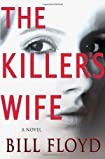 The Killer's Wife by Bill Floyd