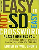 New York Times Easy to Not-So-Easy Crossword Puzzle Omnibus Volume 1