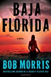 Baja Florida by Bob Morris