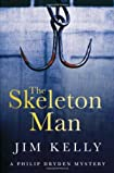 The Skeleton Man by Jim Kelly