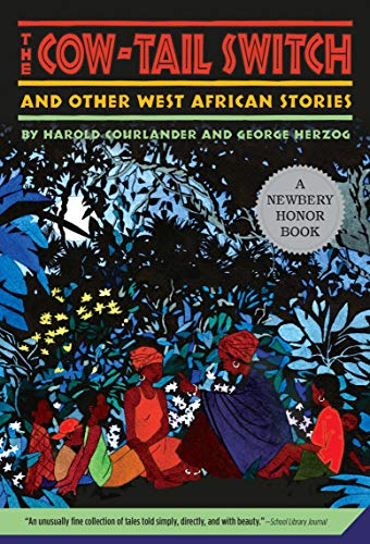 [The Cow-Tail Switch, and Other West African Stories]