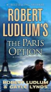 The Paris Option by Robert Ludlum and Gayle Lynds
