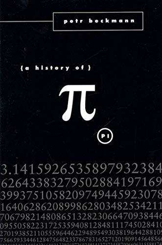 A History of Pi, Beckmann, Petr