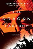REVIEW: The Dragon Factory by Jonathan Maberry