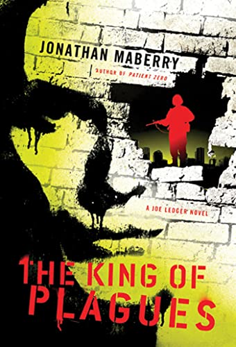 REVIEW: The King of Plagues by Jonathan Maberry