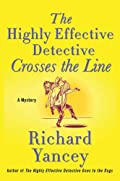 The Highly Effective Detective Crosses the Line by Richard Yancey