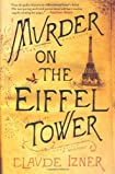 Murder on the Eiffel Tower by Claude Izner