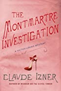 The Montmartre Investigation by Claude Izner