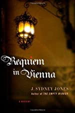 Requiem in Vienna by J. Sydney Jones
