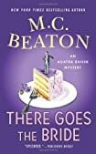 There Goes the Bride by M. C. Beaton
