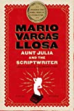 Cover Image of Aunt Julia and the Scriptwriter: A Novel by Mario Vargas Llosa, Helen R. Lane published by Picador