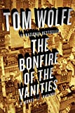 Book Cover: The Bonfire Of The Vanities by Tom Wolfe