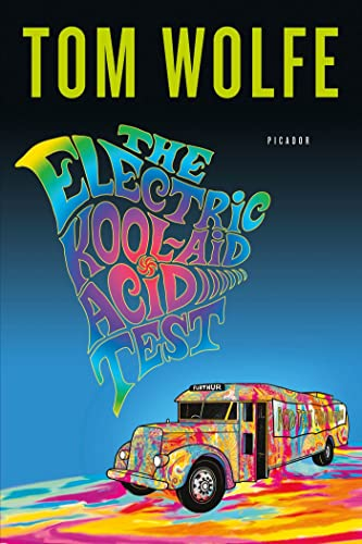 The Electric Kool-Aid Acid Test, by Wolfe, Tom