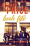 Book Cover: Lush Life by Richard Price