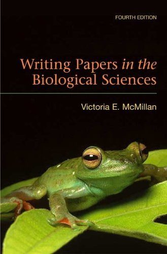 Writing Papers in the Biological Sciences, McMillan, Victoria E.