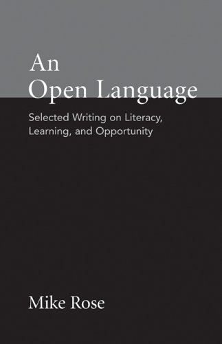 An Open Language: Selected Writing on Literacy, Learning, and Opportunity