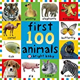 First 100 Animals (First Words)