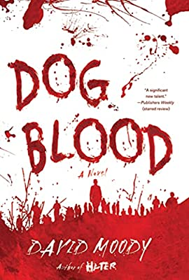 REVIEW: Dog Blood by David Moody