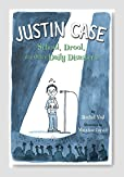 Justin Case: School, Drool, and Other Daily Disasters Book Review