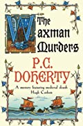 The Waxman Murders by P. C. Doherty