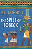 The Spies of Sobeck by P. C. Doherty