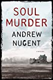 Soul Murder by Andrew Nugent