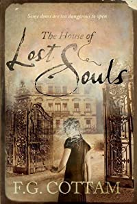 The House of Lost Souls by F. G. Cottam