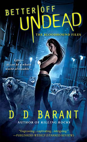 Better Off Undead (The Bloodhound Files, Book 4)