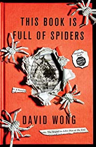 "BOOK TRAILER: ""This Book Is Full of Spiders"" by David Wong"