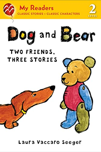 [Dog and Bear: Two Friends, Three Stories]