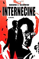 Internecine by David J. Schow