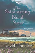 The Shimmering Blond Sister by David Handler