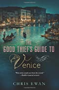 The Good Thief's Guide to Venice by Chris Ewan