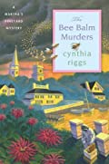 The Bee Balm Murders by Cynthia Riggs