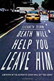 Death Will Help You Leave Him by Elizabeth Zelvin