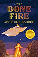 The Bone Fire by Christine Barber