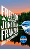 Cover Image of Freedom: A Novel (Oprah's Book Club) by Jonathan Franzen published by Farrar, Straus and Giroux