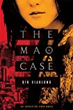 The Mao Case by Xiaolong Qiu